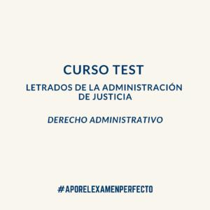 TEST LETRADOS ADMINISTRACION JUSTICIA